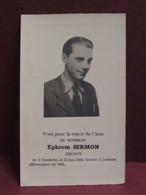 DOODSPRENTJE Monsieur Ephrem SERMON    Déporté    Né A Naméche 1924 Décédé 1945 A Luxheim (Allemagne) - Obituary Notices