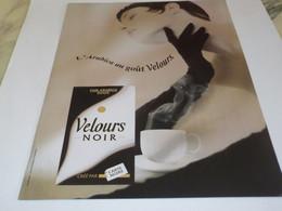 ANCIENNE PUBLICITE VELOUR NOIR CAFE CARTE NOIRE 1994 - Posters