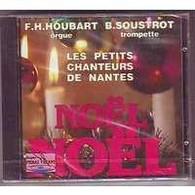 LES PETITS CHANTEURS DE NANTES   ///  NOEL  NOEL    //  CD ALBUM    NEUF SOUS CELOPHANE - Canzoni Di Natale