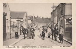 """GUERRE 1914-15 - VILLERS COTTERETS - EN ATTENDANT LE RAPPORT - SPAHIS - EDITION """" PAYS DE FRANCE """"  -  (2 SCANS) - Villers Cotterets"""