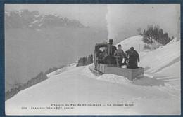 Chemin De Fer De GLION - NAYE - Le Chasse Neige - VD Vaud