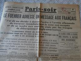 IIe Guerre Mondiale , Paris-soir, 1942, Invasion Allemande De La Zone Sud, Message D'Hitler Aux Français, Pétain, - Other
