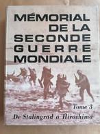 Memorial De La Seconde Guerre Mondiale Tome 3  - Reader's Digest - - Guerra 1939-45