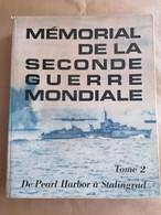 Memorial De La Seconde Guerre Mondiale Tome 2  - Reader's Digest - - Guerra 1939-45