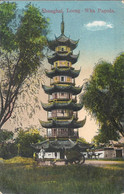 CPA Chine Shanghaï Lüong-Wha Pagoda - China