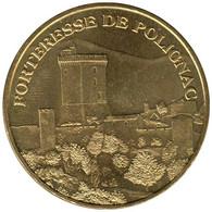 43-0648 - JETON TOURISTIQUE MDP - Forteresse De Polignac - 2007.4 - 2007