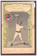 DISTRICT D'AVENCHES - AVENCHES - FETE DE GYMNASTIQUE 1904 - B ( TRACES DE PUNAISE A DROITE ET A GAUCHE ) - VD Vaud