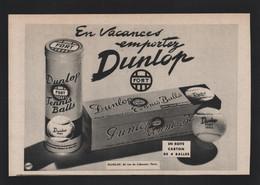Pub Papier 1953 Sport Balle De Tennis DUNLOP Balles - Werbung