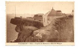 PORTUGAL - NAZARÉ  [ 0107 ] - SITIO CAPELA DA MEMÓRIA E BICO DO MILAGRE - Leiria