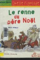 Le Renne Du Père-Noël - Marlo Méli - 2003 - Altri