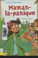 Maman-la-panique - Montardre Hélène, Frély Gilles - 2008 - Altri