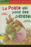 La Poule Qui Pond Des Patates - Cleyer Merle Laurence - 2003 - Altri