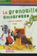 La Grenouille Amoureuse - Dufresne Didier - 2004 - Altri