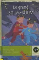 Le Grand Boum Boum - Agin Elodie, Terrier Catherine - 2006 - Altri
