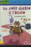 Un Petit Diable à L'école - Aubin Blandine - 2004 - Altri