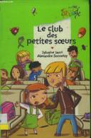 Le Club Des Petites Soeurs - Jaoui Sylvaine, Bonnefoy Alexandre - 2005 - Altri
