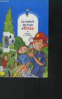 Le Match De Foot D'enzo - Pakita, Chabot J.P. - 2010 - Altri