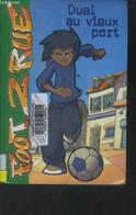 Foot 2 Rue Duel Au Vieux Port - Collectif - 2006 - Altri