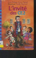 L'invité Des CE2 - Arrou Vignod Jean-Philippe - 0 - Altri
