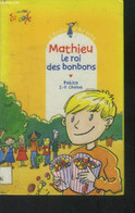 Mathieu, Le Roi Des Bonbons - Pakita, Chabot J.P. - 2001 - Altri