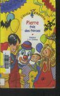 Pierre Fait Des Farces - Pakita, Chabot J.P. - 2009 - Altri