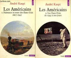 Les Américains, Tomes I Et II (2 Volumes) : Naissance Et Essor Des Etats-Unis 1607-1945 / Les Etats-Unis De 1945 à Nos J - Géographie