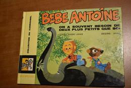 Bébé Antoine - 1 - On A Besoin De Deux Plus Petits - Collect. Carrousel N° 39 - Altri