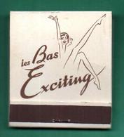 """Ancienne POCHETTE D'allumettes """" Les Bas EXCITING """" (Voir Photos Et Description) - Matchboxes"""