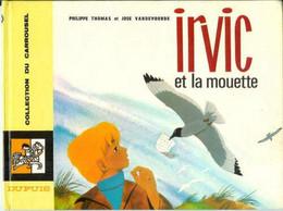 Irvic -2 - Et La Mouette - Collect. Carrousel N° 26 - Altri