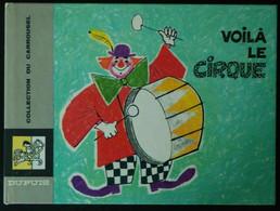 Voilà Le Cirque - De Rothemund Et Schreiber - Collect. Carrousel N° 17 - Altri