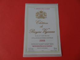 Etiquette Neuve Château De Rayne Vigneau 2005 1er Cru Classé De Sauternes - Bordeaux