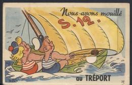 NOUS AVONS MOUILLE... CARTE SYSTEME - Le Treport