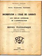 Archive PTT La Poste Documentation à L'usage Des Candidats Aux Emplois Supérieurs SERVICE TELEGRAPHIQUE 1949 - Documents Of Postal Services