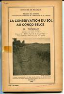 La Conservation Du Sol Au Congo Belge ,Tondeur - Bélgica