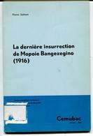 Congo Belge - La Dernière Insurrection De Mopoie Bangezegino (1916) Pierre Salmon - Bélgica