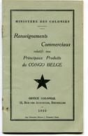 Renseignements Commerciaux Relatifs Aux Principaux Produits Du Congo Belge 1935 - Bélgica