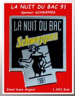 """SUPER PIN'S SWHWEPPES : MARQUE SPONSOR De """"LA NUIT Du BAC"""" En 91"""", Les Belles Soirée Où Les étudiants Savaient S'amuser. - Boissons"""