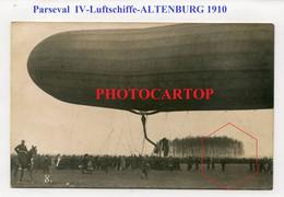PARSEVAL IV-Luftschiff-DIRIGEABLE-ALTENBURG 1910-CARTE PHOTO-Allemagne-DEUTSCHLAND - Dirigibili