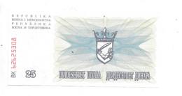 *bosnia 25 Dinar 1992  Km 11 - Bosnia And Herzegovina