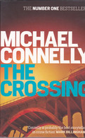 MICHAEL CONNELLY - THE CROSSING - Orion Paperback - 2015 - 412 Pages - € 1.00 - Unclassified