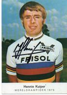 CYCLISME   TOUR DE FRANCE    AUTOGRAPHE  HENNIE KUIPER  EN CHAMPION DU MONDE - Ciclismo