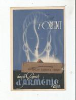 """PAPIER D'ARMENIE AUGUSTE PONSOT CARTE ANCIENNE PUBLICITAIRE """"TOUT L'ORIENT"""" - Arménie"""