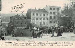 *Italie* - Trieste - Mercato Di S. Giacomo (Bella Animazione) - Trieste