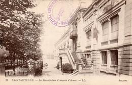 """CPA   42   SAINT-ETIENNE--LA MANUFACTURE FRANCAISE D'ARMES-TAMPON VIOLET """"HOPITAL AUXILIAIRE N° 105 RUE DU GRIS DE LIN"""" - Saint Etienne"""