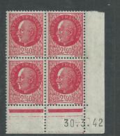 France N° 519 XX : Type Maréchal Pétain : 2 F. 40 Rouge  En Bloc De 4 Coin Daté Du 30 . 3. 42 ; Sans Charnière, TB - 1940-1949