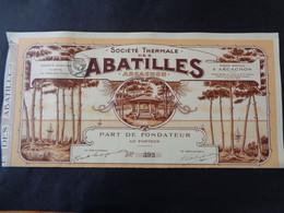FRANCE - 33 - ARCACHON 1925 - STE THERMALES DES ABATILLES - PART DE FONDATEUR - BELLE ILLUSTRATION - Unclassified