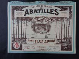 FRANCE - 33 - ARCACHON 1953 - STE THERMALES DES ABATILLES - TITRE DE 10 ACTIONS  - BELLE ILLUSTRATION - Unclassified