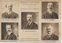 CORREZE - ELECTIONS LEGISLATIVES 15/11/1919 - Liste Radicale Socialiste -QUEUILLE- VIDALIN -DE CHAMARD- JAUBERT-PEYRAT - Non Classés