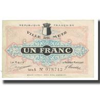 France, Metz, 1 Franc, 1918, TTB, Pirot:57-13 - Bons & Nécessité