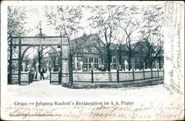 CPA Wien 2. Leopoldstadt, Johanna Kaubek's Restauration Im K.k. Prater - Other